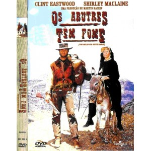 Dvd Os Abutres Tem Fome - Clint Eastwood, Shirley McLaine