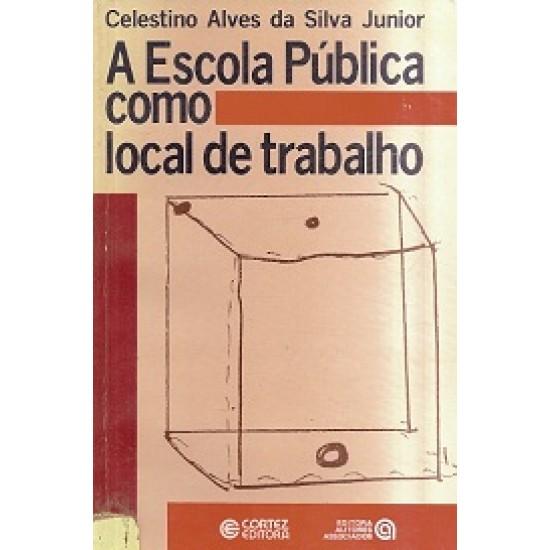 A Escola Pública Como Local de Trabalho, Celestino Alves da Silva Junior
