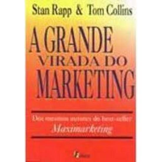 A Grande Virada do Marketing, Stan Rapp