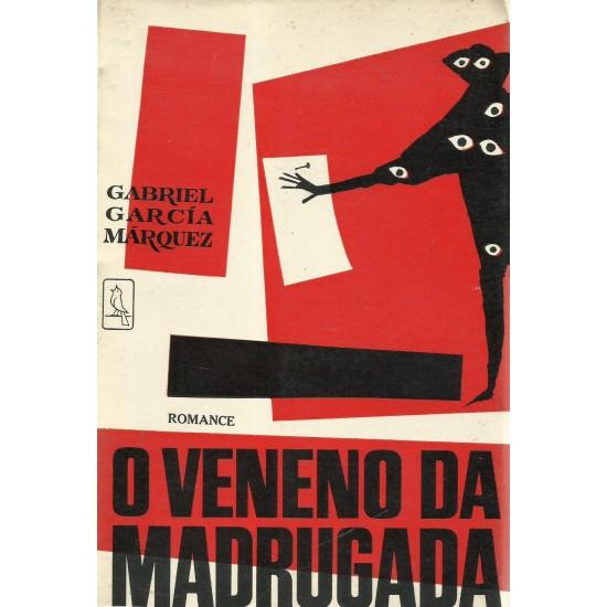 O Veneno da Madrugada, Gabriel García Márquez